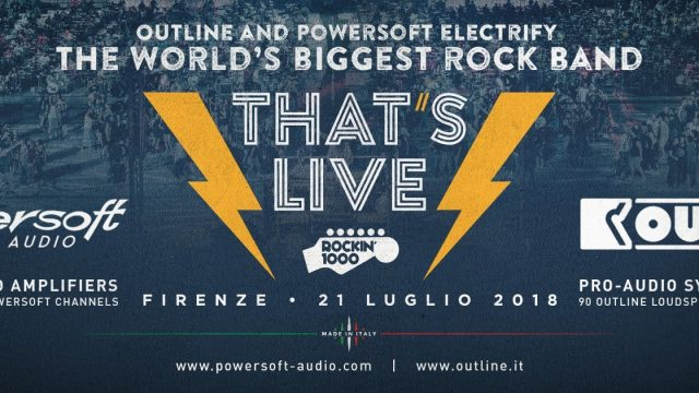 Outline and Powersoft electrify Rockin'1000, THE WORLD'S BIGGEST ROCK BAND